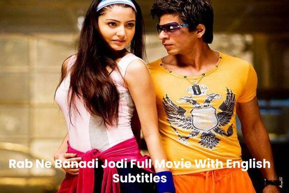 Rab Ne Banadi Jodi Full Movie With English Subtitles